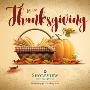 happy thanksgiving 2016, shoreview senior living, shoreview, mn