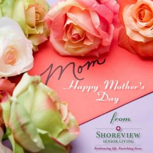 mothersday_2016_shoreviewseniorliving