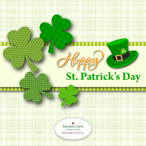 Happy St. Patrick's Day from Shoreview Senior Living